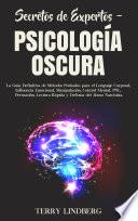 Secretos de Expertos – Psicología Oscura
