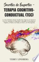 Secretos de Expertos - Terapia Cognitivo-Conductual (TCC)