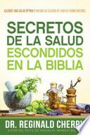 Secretos de la salud escondidos en la Biblia / Hidden Bible Health Secrets