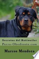 Secretos Del Rottweiler