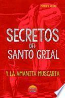 SECRETOS DEL SANTO GRIAL