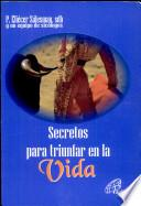 Secretos para Triynfar en la Vida