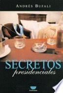 Secretos presidenciales
