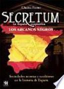 Secretum, la España enigmática