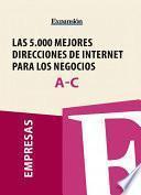 Sectores A-C - Las 5.000 mejores direcciones de internet para los negocios.