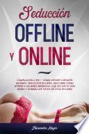 Seducción Offline y Online