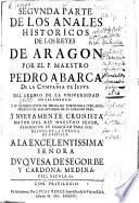 Segunda parte de los Anales historicos de los Reyes de Aragón