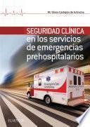 Seguridad Clínica En Los Servicios de Emergencias Prehospitalarios