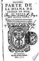 SEGVNDA PARTE DE LA DIANA DE GEORGE DE MONTE MAYOR