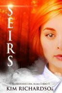 Seirs (Guardianes Del Alma Libro 5)