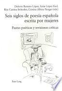 Seis siglos de poesía española escrita por mujeres