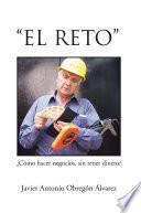 """""""El Reto"""""""