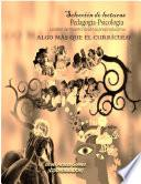 Selección de lecturas Pedagogía-Psicología: la labor del maestro desde su praxis educativa: algo más que el currículo