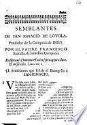 Semblantes de San Ignacio de Loyola, fundador de la Compañia de Iesus