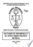 Seminario Internacional Los Países en Desarrollo y el Nuevo Orden Politíco Mundial