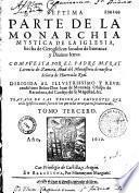 Septima parte de la Monarchia Mystica de la Iglesia hecha de Geroglificos sacados de humanas, y divinas letras..., compuesta por... Fray Lorenço de Zamora... Tomo segundo-tercero