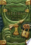 Septimus y el hechizo imposible (Septimus 2)