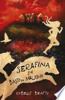 Serafina y el bastón maligno (Serafina 2)