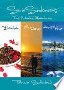 Serie Sintonías. Tres novelas románticas (Bombón #1, Primer amor #2 y Amigos del alma #3)