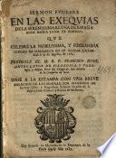 Sermon funebre en las exequias de la ... reyna de España Doña Maria Luisa de Borbon, que celebró la ... ciudad de Mallorca en su iglesia cathedral, á 9 de agosto de 1689