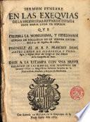 Sermón fúnebre en las exequias de la Serenisima Reyna de España Da Maria Luis de Borbón Predicole el P. Francisco Doms, S.J. en la Cathedral de Mallorca a 9 de Agosto de 1689