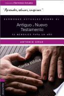 Sermones actuales sobre el Antiguo y Nuevo Testamento
