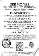 Sermones de Christo, su Santissima Madre y algunos de los primeros santos de la Iglesia