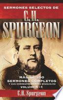 Sermones selectos de C. H. Spurgeon Vol. 1