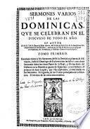 Sermones varios de las dominicas que se celebran en el discurso de todo el año