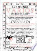 Sermones varios que dixo en el Peru el M.R.P.M. Fr. Hernando de Herrera...