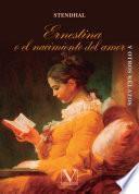 """""""Ernestina o el nacimiento del amor"""" y otros relatos"""