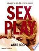 Sex play : ¿jugamos? la cara más divertida del sexo
