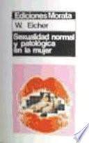 Sexualidad normal y patológica en la mujer