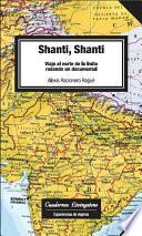 Shanti, Shanti. Viaje al norte de la India rodando un documental