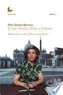 Si vas a Roma, llama a Paloma