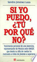 Si Yo Puedo, Tu Por que No?/ If I Can, Why Can't You?