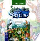 Siete Días en El Paraíso