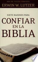 Siete razones para confiar en la Biblia/ Seven Re