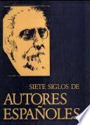 Siete siglos de autores españoles