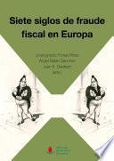 Siete siglos de fraude fiscal en Europa