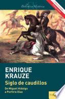 Siglo de caudillos (Edición revisada)