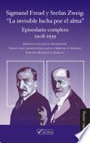 Sigmund Freud y Stefan Zweig: La invisible lucha por el alma