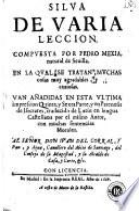 Silua de varia leccion compuesta por Pedro Mexia ...