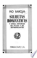 Siluetas románticas y otras historias de pillos y de extravagantes