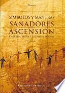 SIMBOLOS Y MANTRAS SANADORES + CARTAS