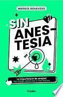 Sin anestesia