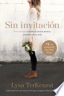 Sin invitación / Uninvited