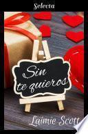 Sin te quieros (Bolonia 3)