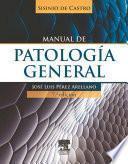 SISINIO DE CASTRO. Manual de patología general (7a ed.)