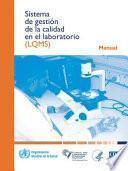 Sistema de Gestión de la Calidad En El Laboratorio: Manual